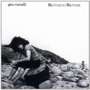 Brother to Brother (Gino Vannelli album) - Image: Brother to Brother (Gino Vannelli album)