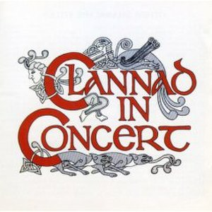 Clannad in Concert - Image: Clannadinconcert 2