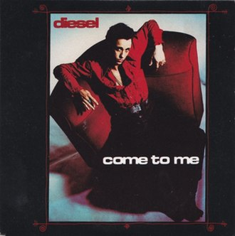 Come to Me (Diesel song) - Image: Come to Me by Diesel (AU)