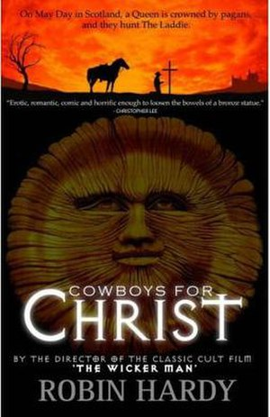 Cowboys for Christ - The first edition cover that made use of the sun disk that was previously used on a poster for The Wicker Man.