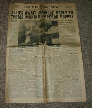 Dayton Daily News - A Dayton Daily News headline dated August 12, 1945 announcing the atomic bombing of Hiroshima and Nagasaki, Japan.
