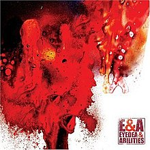 E&A (Eyedea & Abilities album - cover art).jpg