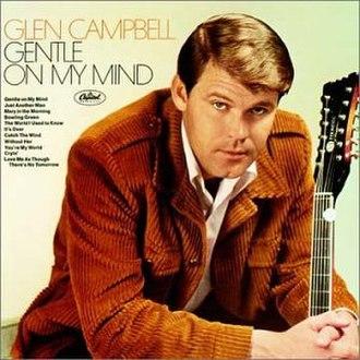 Gentle on My Mind (1967 Glen Campbell album) - Image: Glen Campbell Gentle on My Mind album cover