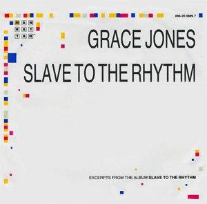 Slave to the Rhythm (Grace Jones song) - Image: Gracejonesslavesingl e
