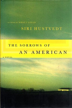 The Sorrows of an American - The cover of the first edition, April 2008
