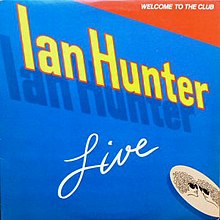 Ian Hunter Welcome to the club.jpg