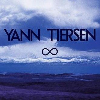 Infinity (Yann Tiersen album) - Image: Infinity album by Yann Tiersen