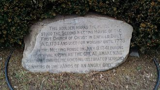 First Great Awakening - Monument in Enfield, Connecticut commemorating the location where Sinners in the Hands of an Angry God was preached