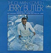 Jerry Butler Never Give You Up Beside You
