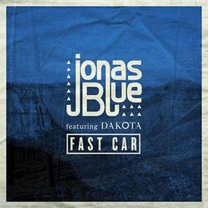 Fast Car - Image: Jonas Blue Fast Car