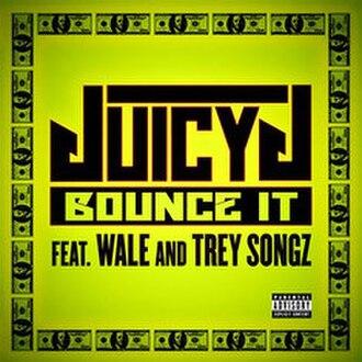 Bounce It - Image: Juicy J Bounce It
