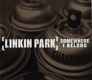 Somewhere I Belong - Image: Linkin Park Somewhere I Belong CD cover