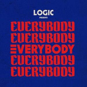 Everybody (Logic song) - Image: Logic Everybodysingle