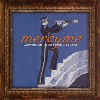 Coming Up to Breathe - Image: Mercyme cutbacoustic