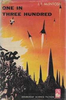 <i>One in Three Hundred</i> book by J. T. McIntosh