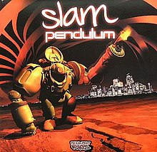 Pendulum - Slam Out Here.jpg