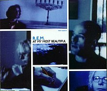 R.E.M. - At My Most Beautiful.jpg