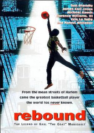 "Rebound: The Legend of Earl ""The Goat"" Manigault - Theatrical release poster"