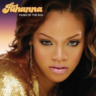 Music of the Sun - Image: Rihanna Music of the Sun