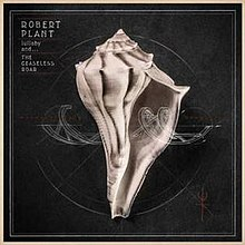 Robert Plant Lullaby and the Ceaseless Roar cover.jpg