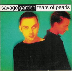 Tears of Pearls - Image: Savage garden tears of pearls