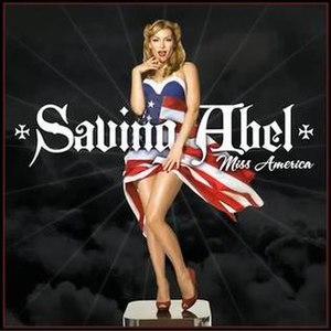 Miss America (Saving Abel album) - Image: Saving Abel Miss America