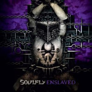 Enslaved (Soulfly album)