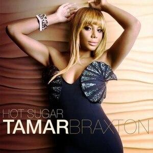 Hot Sugar (Tamar Braxton song) - Image: Tamar Braxton Hot Sugar