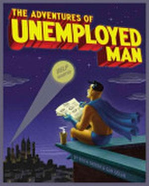 The Adventures of Unemployed Man - Image: The Adventures of Unemployed Man