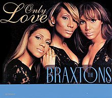 The Braxtons Only Love CD Cover.jpg