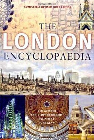 The London Encyclopaedia - The London Encyclopaedia, third edition, 2008.