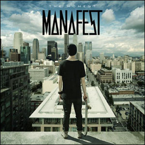 The Moment (Manafest album) - Image: The Moment by Manafest