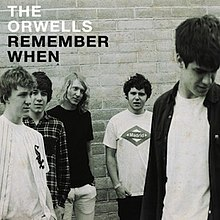 The Orwells - Remember When album cover.jpg