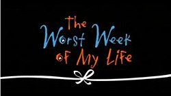 The Worst Week of My Life title card.jpg