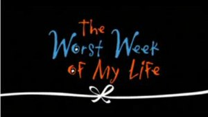 The Worst Week of My Life - Series title card