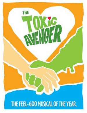 The Toxic Avenger (musical) - Broadway promotional poster