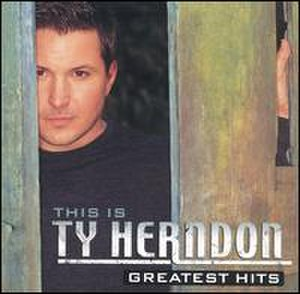 This Is Ty Herndon: Greatest Hits - Image: Tygreatest