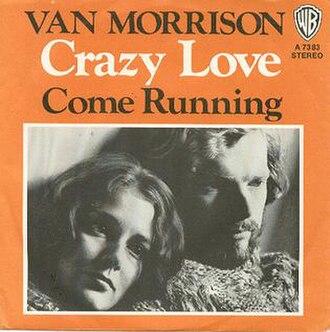Crazy Love (Van Morrison song) - Image: V Mcrazylove