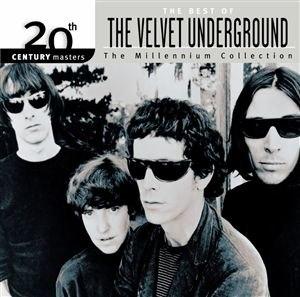 The Best of The Velvet Underground: The Millennium Collection