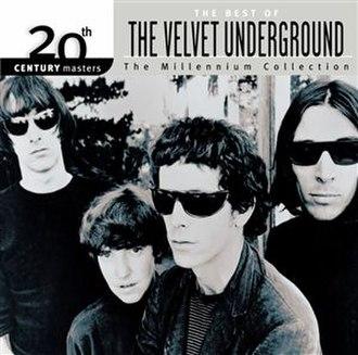 The Best of The Velvet Underground: The Millennium Collection - Image: VU Millennium