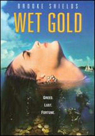 Wet Gold - DVD cover of Wet Gold