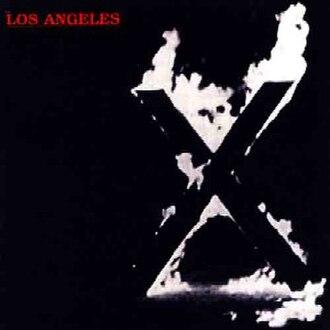 Los Angeles (X album) - Image: X Los Angeles