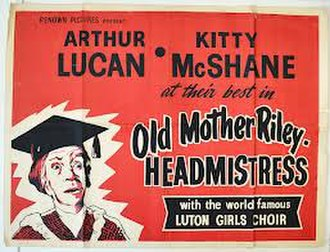 "Old Mother Riley Headmistress - Image: ""Old Mother Riley, Headmistress"""