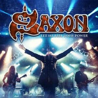 Let Me Feel Your Power - Image: (album cover) Saxon Let Me Feel Your Power