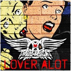 Lover Alot - Image: Aerosmith Lover A Lot Cover