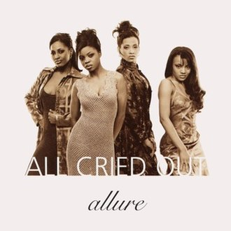 All Cried Out (Lisa Lisa and Cult Jam song) - Image: All Cried Out Allure