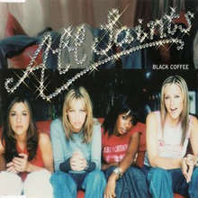 "A filtered split portrait of All Saints dressed casually while seated on one couch, and jeans and trousers hanging over another couch. Towards the top stands ""All Saints"" in glittering silver font and the title ""Black Coffee"" is smaller white font."