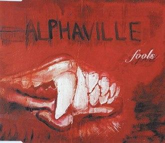 Fools (Alphaville song) - Image: Alphaville Fools Cover