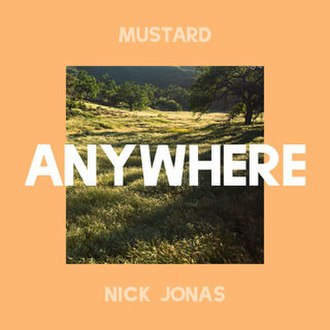 Anywhere (Mustard and Nick Jonas song) - Image: Anywhere Mustard Nick Jonas