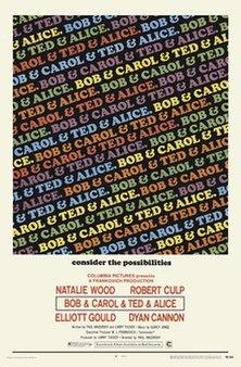 <i>Bob & Carol & Ted & Alice</i> 1969 film by Paul Mazursky